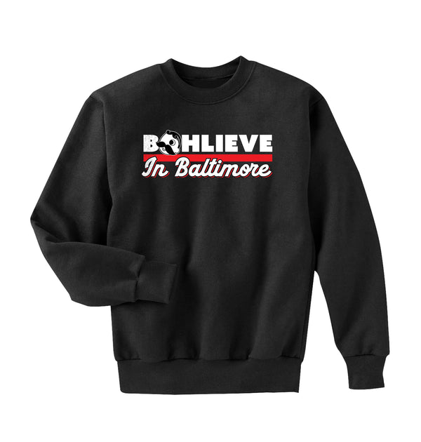 BOHLIEVE IN BALTIMORE CREWNECK SWEATER - BLACK