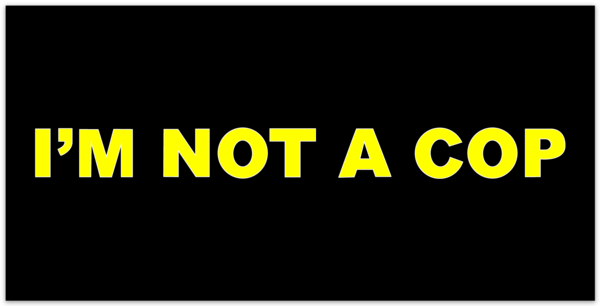 i'm not a cop sticker bumper fake police car assholes  black yellow