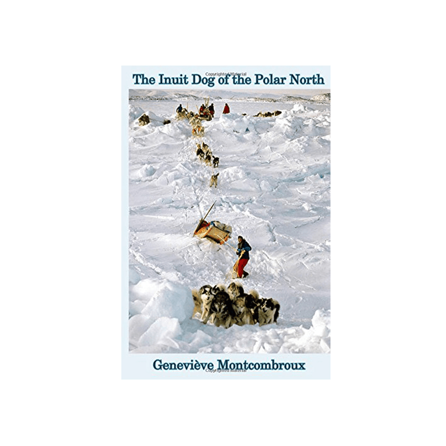 The Inuit Dog of the Polar North