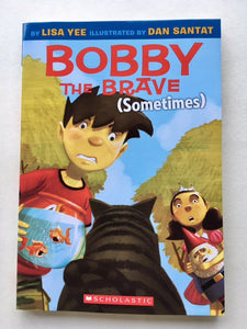 Bobby The Brave (Sometimes)