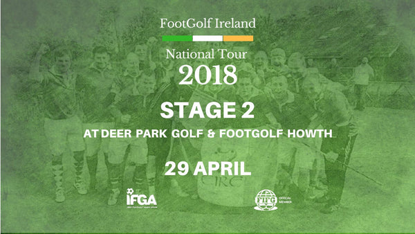 Stage 2 - Deer Park Golf & FootGolf - 29th April 2018