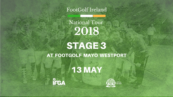 Stage 3 - FootGolf Mayo, Westport - 13th May 2018
