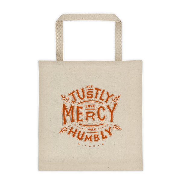 """Act Justly, Love Mercy, Walk Humbly"" Tote Bag"