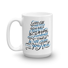 """He Will Give You Rest"" Mug"