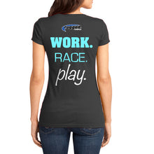 "Rugged ""Work. Race. Play. Women's T-Shirt Teal"