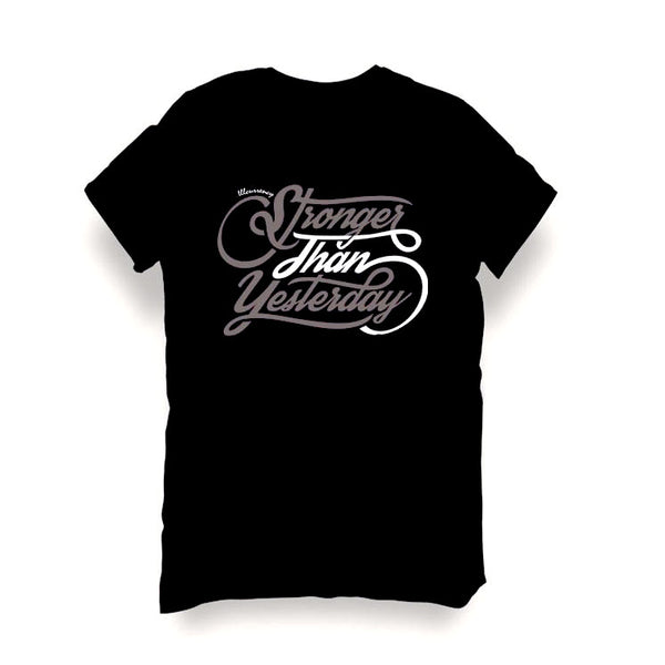 BLACK T SHIRT (STRONGER THAN YESTERDAY) - LIMITLESSXL