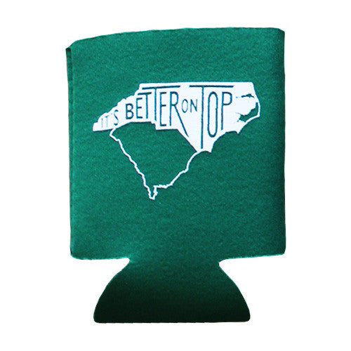It's Better on Top! Koozie