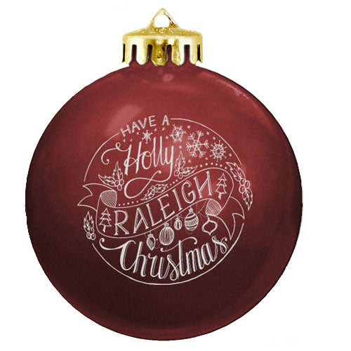 Holly Raleigh Christmas Ornament