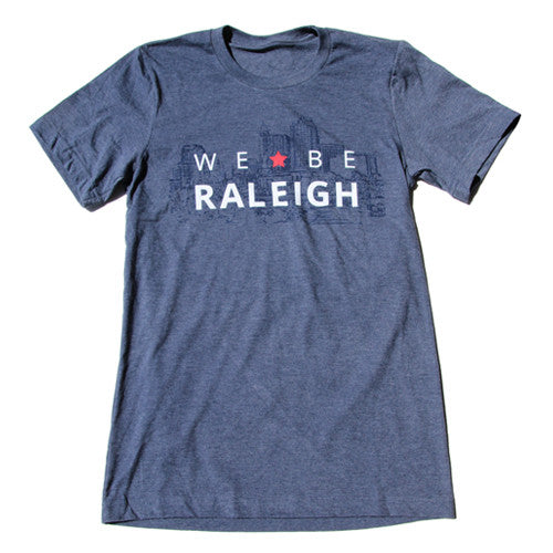 We Be Raleigh Tee