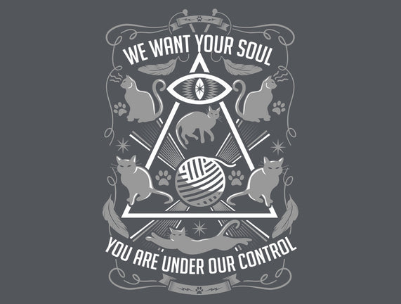 We Want Your Soul