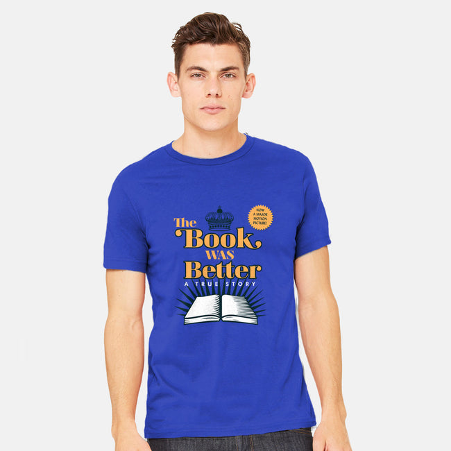 The Book Was Better-mens heavyweight tee-ORabbit
