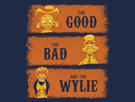 The Good, The Bad and The Wylie