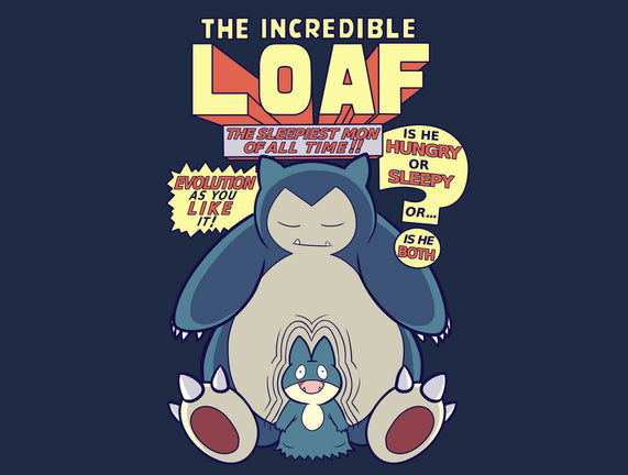 The Incredible Loaf