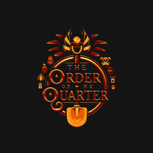 The Order of No Quarter