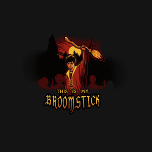 This Is My Broomstick!