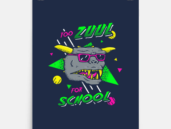 Too Zuul for School