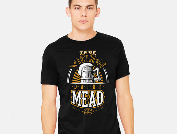 True Vikings Drink Mead