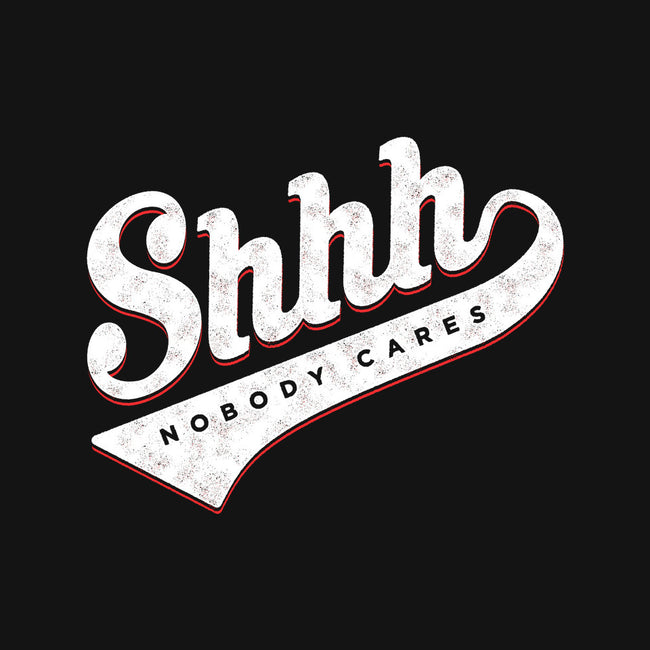 Shhh, Nobody Cares-mens heavyweight tee-mannypdesign