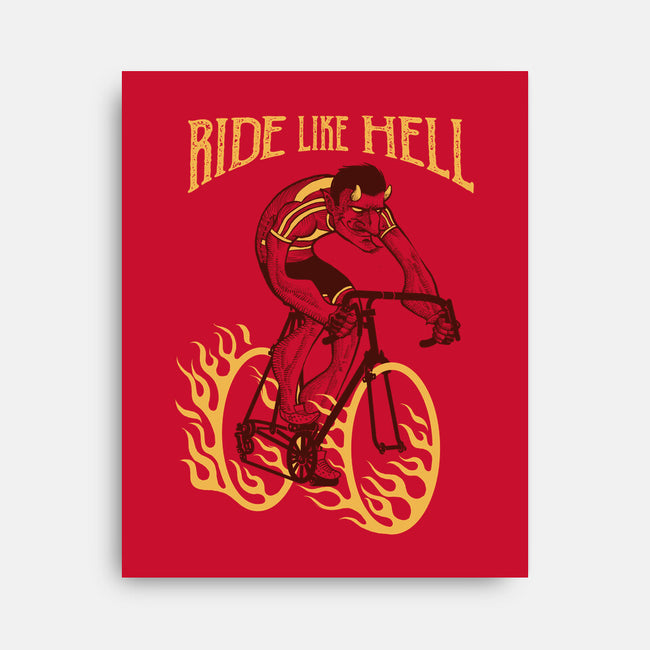 Ride Like Hell-none stretched canvas-spike00