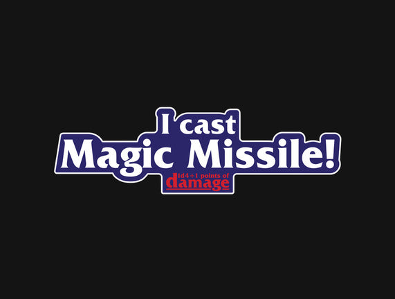I Cast Magic Missile