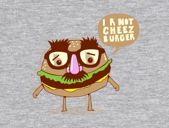 I R Not Cheezburger