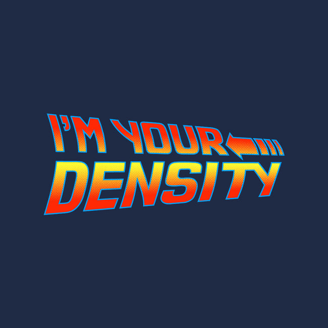 I'm Your Density-mens basic tee-Aaron A. Fimister