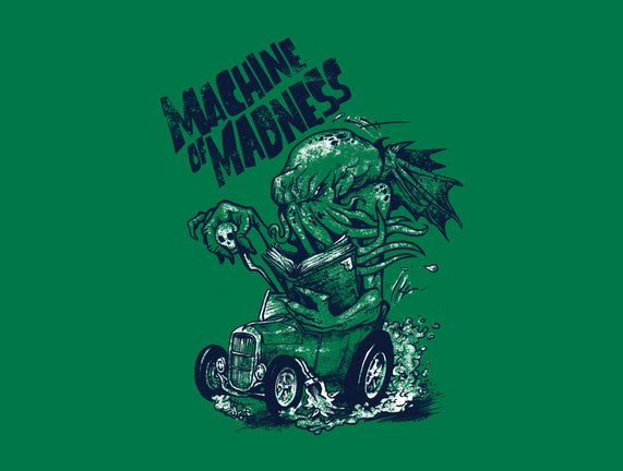 Machine of Madness
