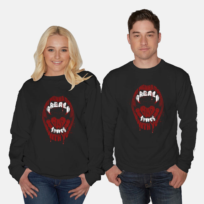 Real Bad Things-unisex crew neck sweatshirt-zerobriant