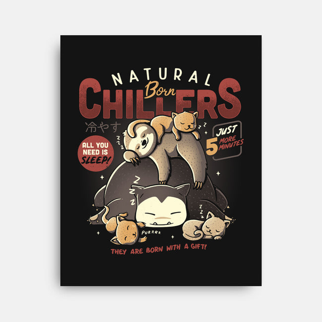 Natural Born Chillers-none stretched canvas-eduely