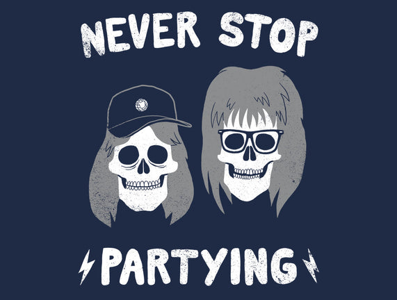 Never Stop Partying