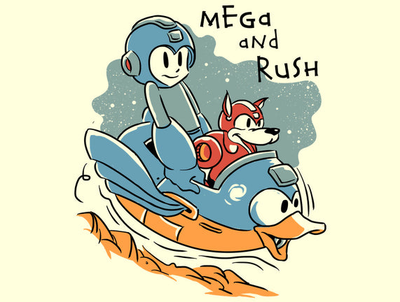 Mega and Rush