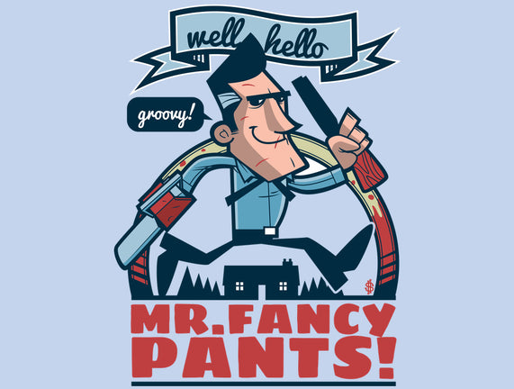 Mr. Fancy Pants