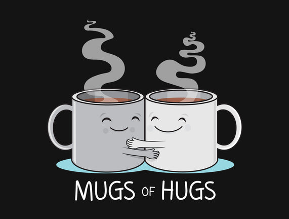Mugs of Hugs