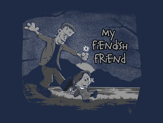 My Fiendish Friend