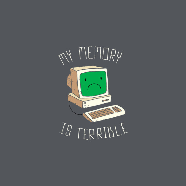 My Memory is Terrible-none matte poster-DinoMike