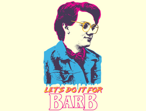 Let's Do It For Barb