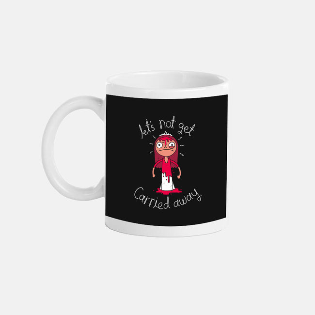 Let's Not Get Carried Away-none glossy mug-DinoMike