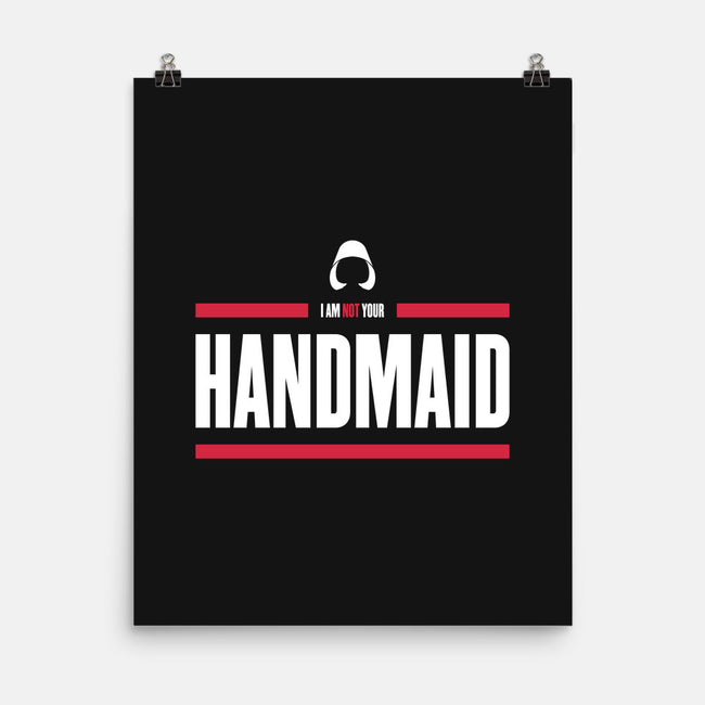 I Am Not Your Handmaid-none matte poster-Retro Review