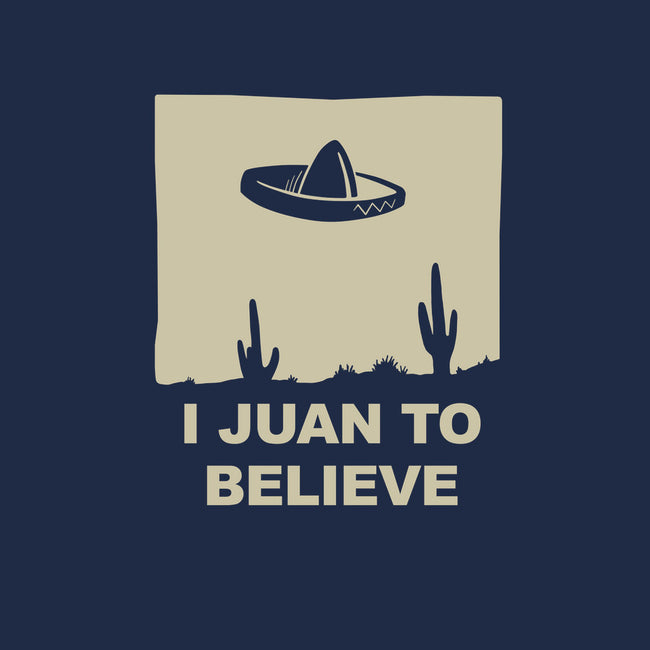 I Juan To Believe-none stretched canvas-pacalin