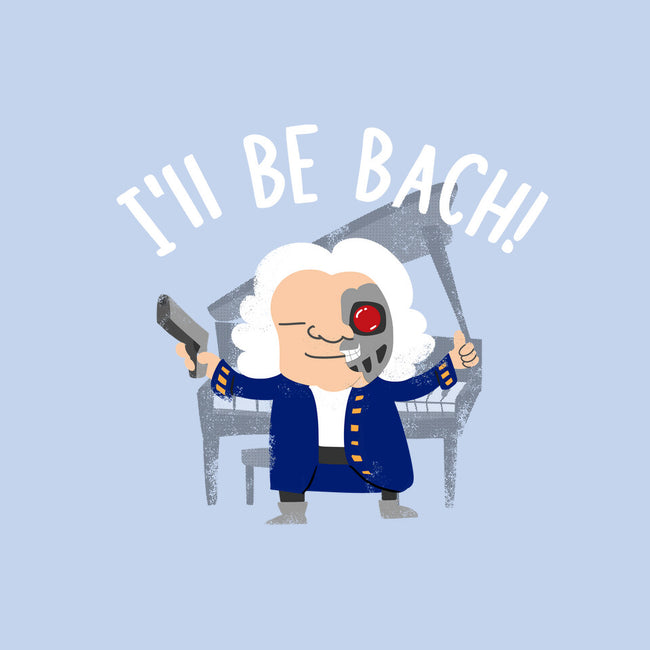 I'll Be Bach-womens basic tee-wearviral