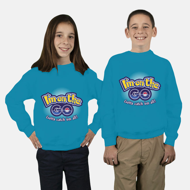 I'm on The GO-youth crew neck sweatshirt-inaco