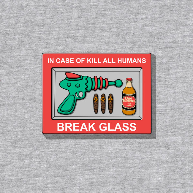 In Case Of Kill All Humans-none glossy sticker-Melonseta