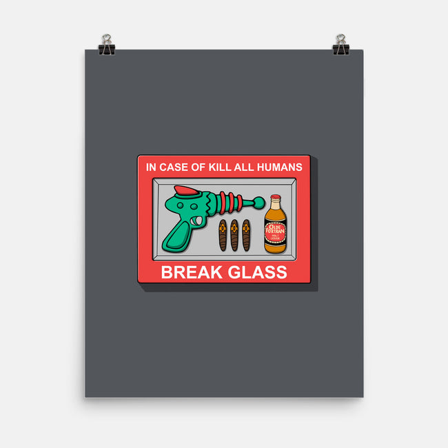 In Case Of Kill All Humans-none matte poster-Melonseta