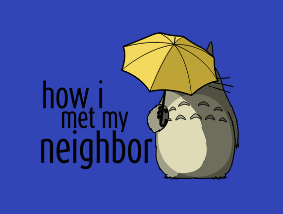 How I Met My Neighbor