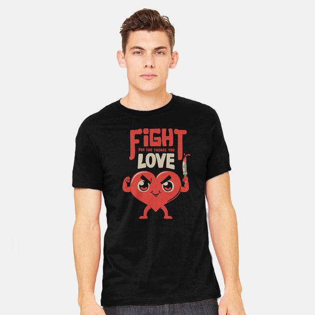Fight For the Things You Love-mens heavyweight tee-tobefonseca