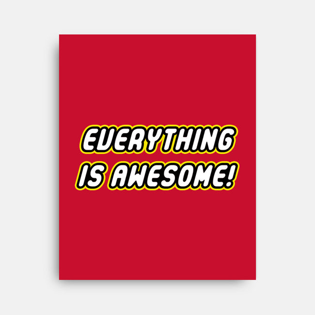 Everything is Awesome-none stretched canvas-Fishbiscuit