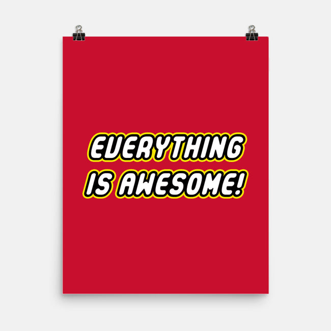 Everything is Awesome-none matte poster-Fishbiscuit