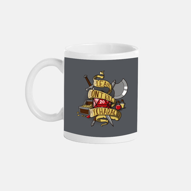 Don't Kill my Character-none glossy mug-dumbassman