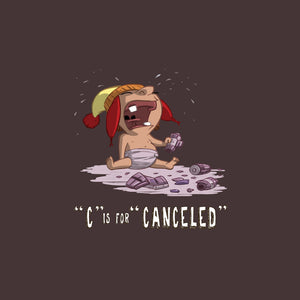 C is for Canceled