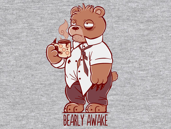 Bearly Awake